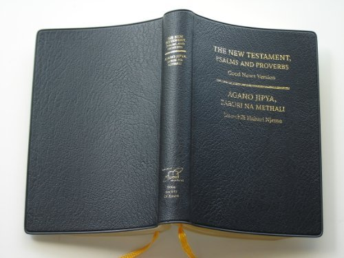 Swahili English New Testament, Palms and Proverbs (Agano Jipya, Zaburi na Methali-The New Testame...