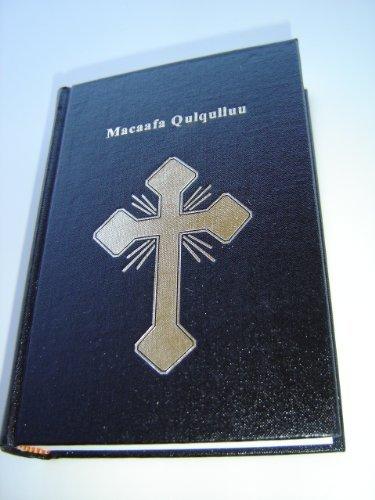 9789966274021: Bible in Oromo Language / Macaafa Qulqulluu / Affan Oromoo / Hiikan Haaran / New Translation in Latin Script CL043LT / About 95 percent of Oromo speakers live in Ethiopia