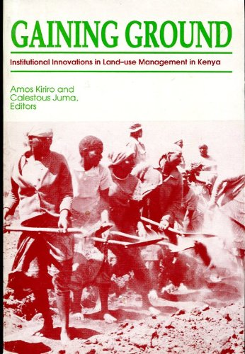 9789966410214: Gaining Ground: Institutional Innovations in Land-use Management in Kenya (African Centre for Technology Studies environmental policy series)