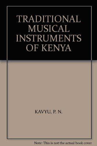 9789966441171: TRADITIONAL MUSICAL INSTRUMENTS OF KENYA