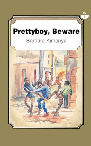 Prettyboy, Beware (Paukwa Pakawa Series, 4) (9966460152) by Barbara Kimenye; Dessalegn Rahmato