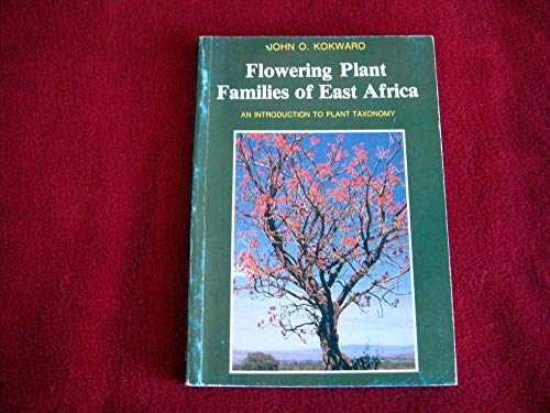 9789966464903: Flowering Plant Families in East Africa: An Introduction to Plant Taxonomy
