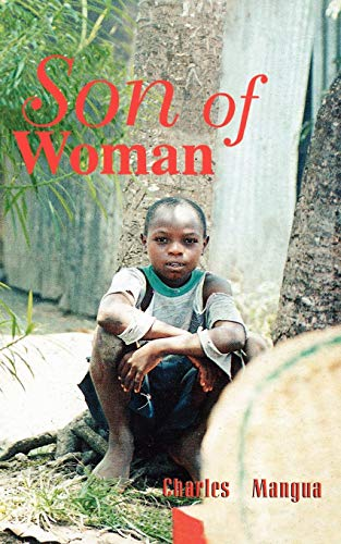 Son of Woman (Paperback): Charles Mangua