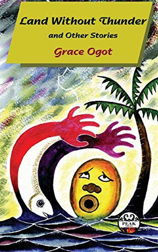 Land Without Thunder: Grace Ogot