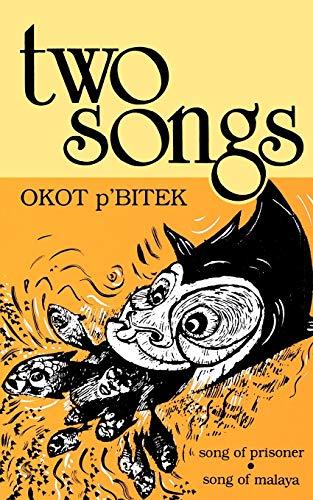 Two Songs: Song of Prisoner & Song of Malaya (Heinemann Frontline Series): Okot p'Bitek