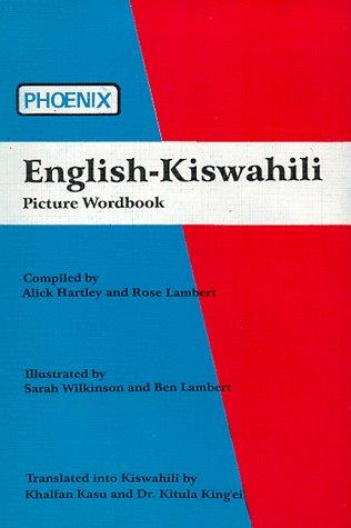 9789966470058: Phoenix English-Kiswahili Picture Wordbook