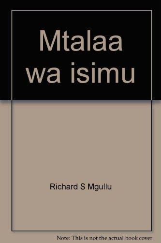 9789966497499: Mtalaa wa isimu: Fonetiki, fonolojia na mofolojia ya Kiswahili (Swahili Edition)