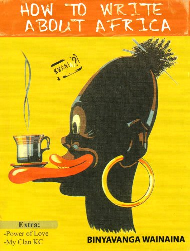 9789966700827: How to Write About Africa (Kwanini?)