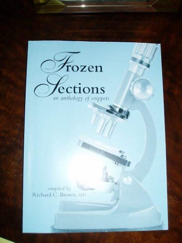 9789966712011: Frozen Sections...an Anthology of Snippets