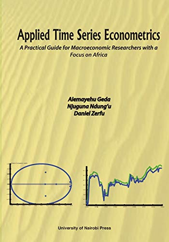 9789966792112: Applied Time Series Econometrics. A Practical Guide for Macroeconomic Researchers with a Focus on Africa