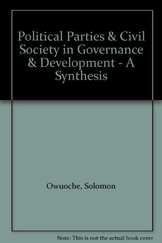 Political Parties & Civil Society in Governance: Owuoche, Solomon ;