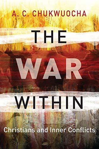 9789966805393: The War Within: Christians and Inner Conflicts (Hippo)