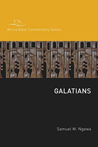 Galatians (Hippo / Africa Bible Commentary Series): Ngewa, Samuel