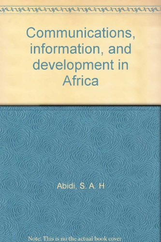 Communications, information, and development in Africa: Abidi, S. A.