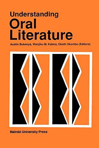 Understanding Oral Literature: Bukenya, Austin [Editor];