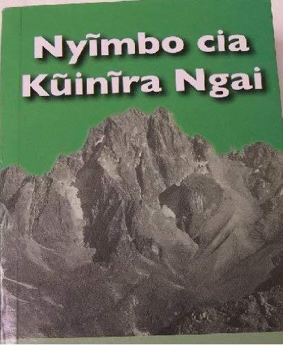 9789966855756: Nyimbo Cia Kuinira Ngai
