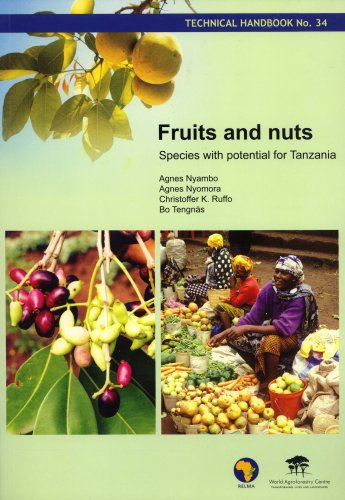 Fruits and Nuts: Species with Potential for Tanzania: Agnes Nyambo, Agnes Nyomora, Christoffer K. ...