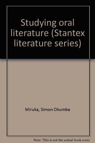 Studying oral literature (Stantex literature series): Simon Okumba Miruka