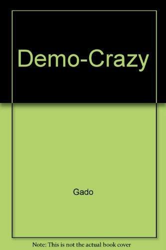 Demo-Crazy: Gado
