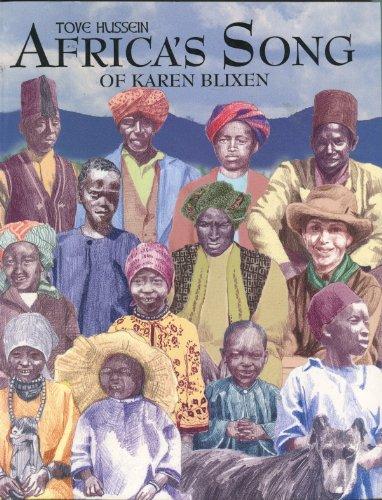 Africa's Song of Karen Blixen: Hussein, Tove
