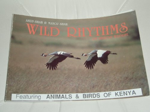 Wild Rhythms of African Wildlife: Shah, Anup; Shah, Manoj