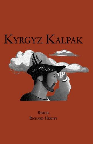 The Kyrgyz Kalpak: Hewitt, Richard