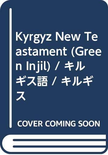 9789967422544: Kyrgyz New Teastament (Green Injil)