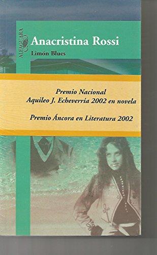 Limon Blues (Spanish Edition): Rossi, Anacristina