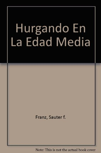 9789968150958: Hurgando En La Edad Media (Spanish Edition)