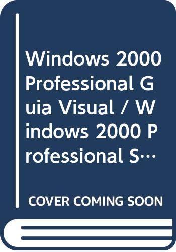 Windows 2000 Professional Guia Visual / Windows: Maran, Ruth