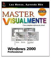Master Visualmente Windows 2000 Professional (Spanish Edition) (9968370061) by Ruth Maran