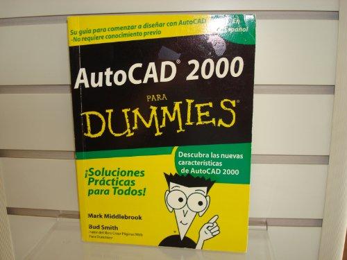 9789968370158: AutoCAD 2000 Para Dummies = AutoCAD 2000 for Dummies