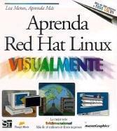Aprenda Red Hat Linux Visualmente (Serie Tridimensional): Maran, Ruth