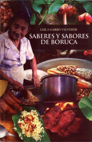 Saberes y Sabores de Boruca: Leila Garro Valverde