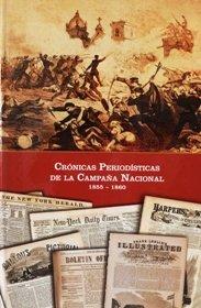 9789968475518: Crónicas Periodísticas de la Campana Nacional: Costa Rica y Estados Unidos, 1855-1860