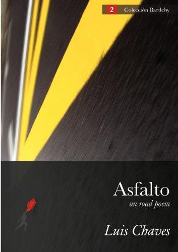 9789968636087: Asfalto (Un Road Poem) (Spanish Edition)