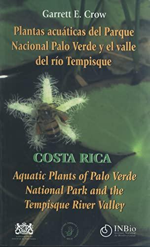 9789968702621: Plantas acuáticas del Parque Nacional Palo Verde / Aquatic Plants of Palo Verde National Park