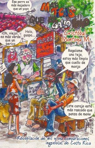Más Ticas Que El Gallo Pinto (RecopilaciÃ: Cristà bal Montoya