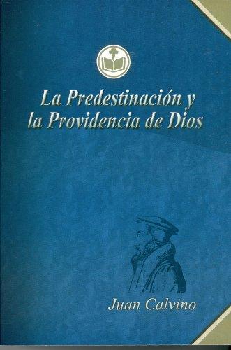 9789968894173: La Predestinación y la Providencia de Dios