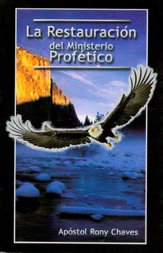 9789968910149: La Restauracion Del Ministerio Profetico