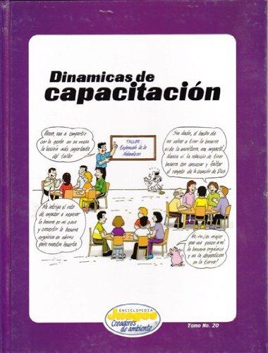 Dinámicas De Capacitación (ENCICLOPEDIA JUEGOS CREADORES DE AMBIENTE): Lisa Marie ...