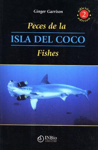 Peces de la Isla del Coco / Isla del Coco Fishes: Ginger Garrison