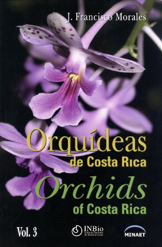 9789968927383: Orqu?deas de Costa Rica / Orchids of Costa Rica. Vol. 3
