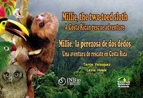 9789968927475: Millie, the two-toed sloth A Costa Rican rescue adventure (English and Spanish Edition)