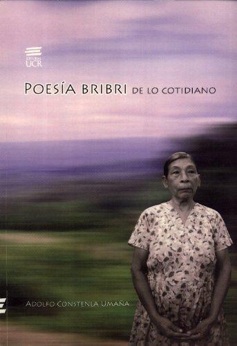 9789968936033: Poesía Bribri de lo Cotidiano