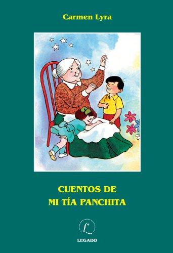 Cuentos de mi Tía Panchita: Carmen Lyra