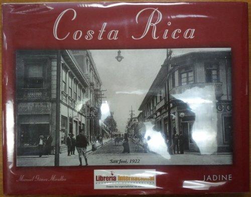 Costa Rica en Fotografías Antiguas: Miralles, Manuel Gómez