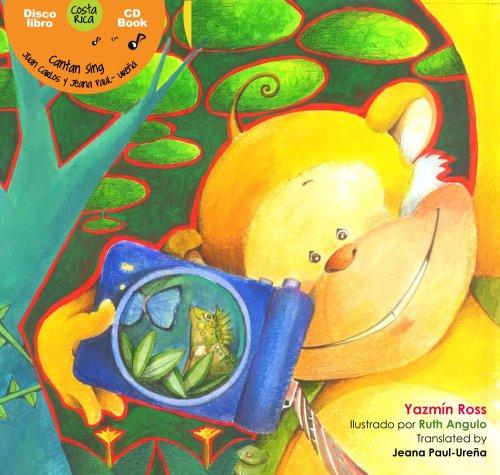 The Rainforest Paparazzi / El mono paparazzi: Yazmin Ross, Illustrated