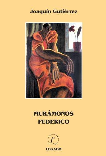 9789968996440: Murámonos Federico