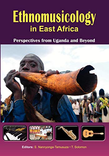 9789970251353: Ethnomusicology in East Africa Perspectives from Uganda and Beyond